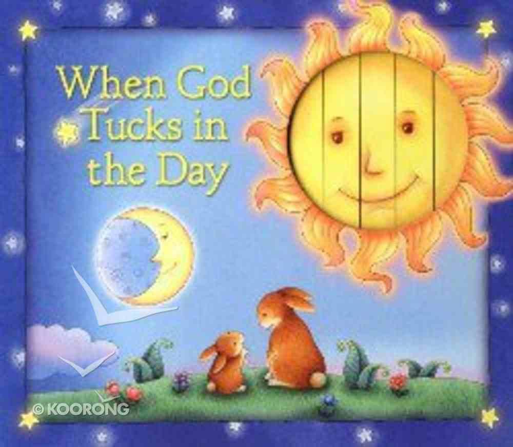 When God Tucks in the Day Hardback