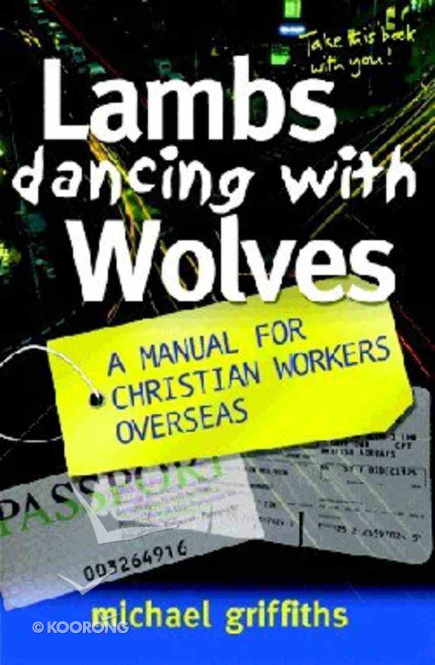 Lambs Dancing With Wolves Paperback