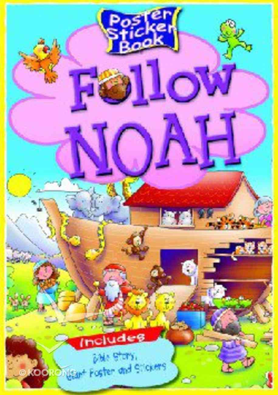 Follow Noah (Poster Sticker Book Series) Paperback