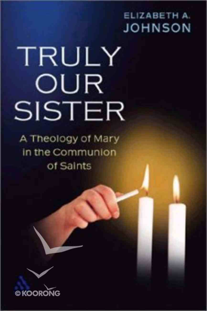 Truly Our Sister Hardback