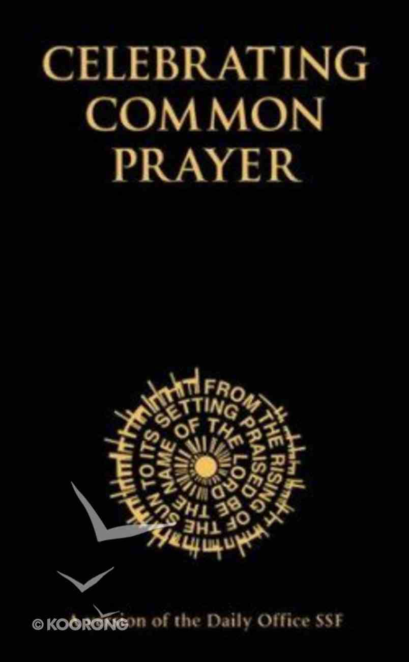 Celebrating Common Prayer (Pocket Edition) Paperback
