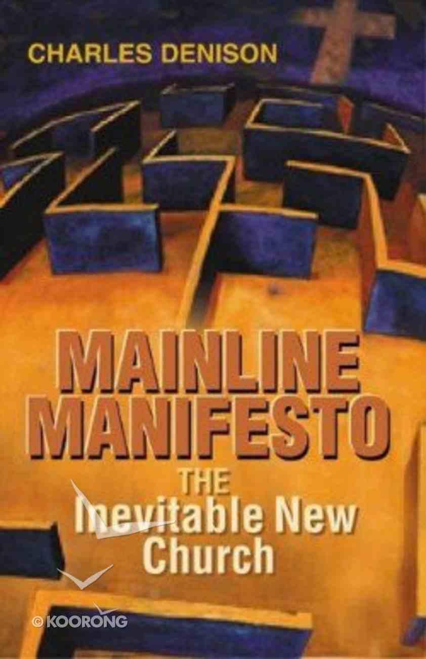 Mainline Manifesto Paperback