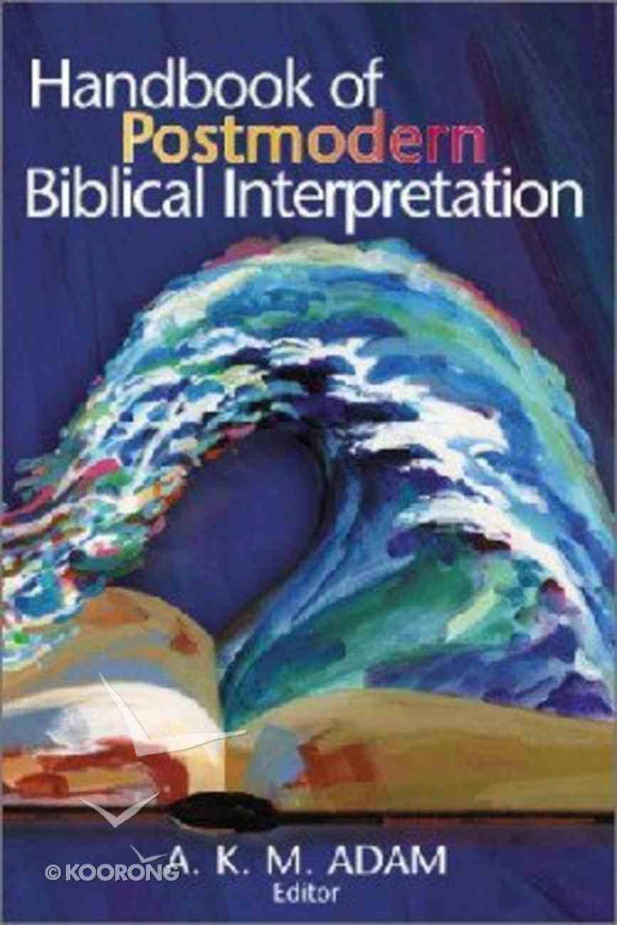 A Handbook of Postmodern Biblical Interpretation Paperback