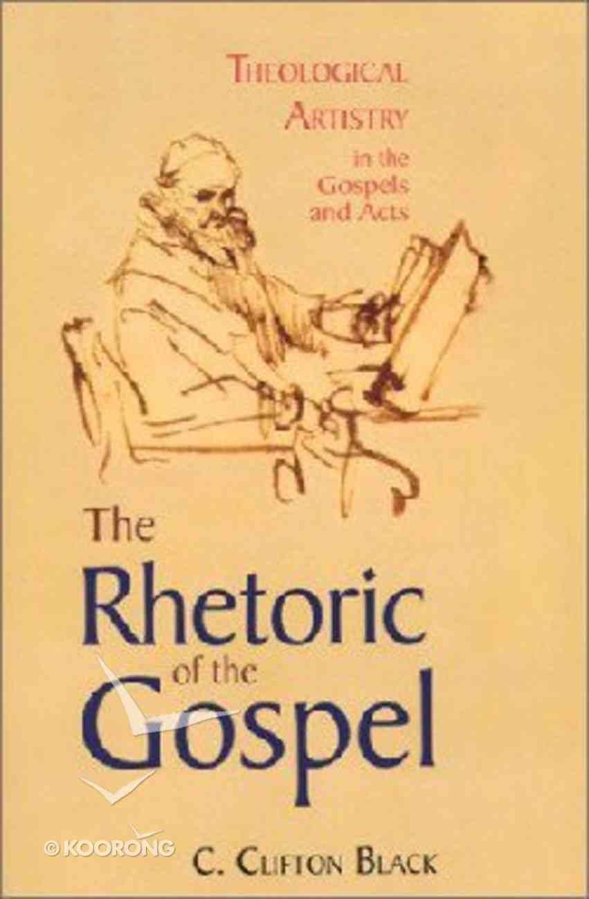 The Rhetoric of the Gospel Paperback