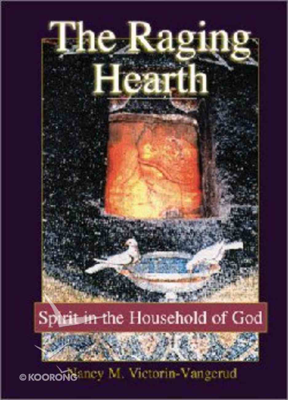 The Raging Hearth Paperback