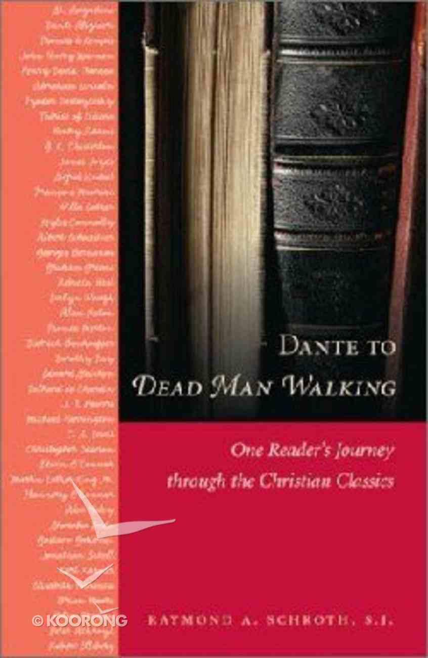 Dante to 'Dead Man Walking' Paperback