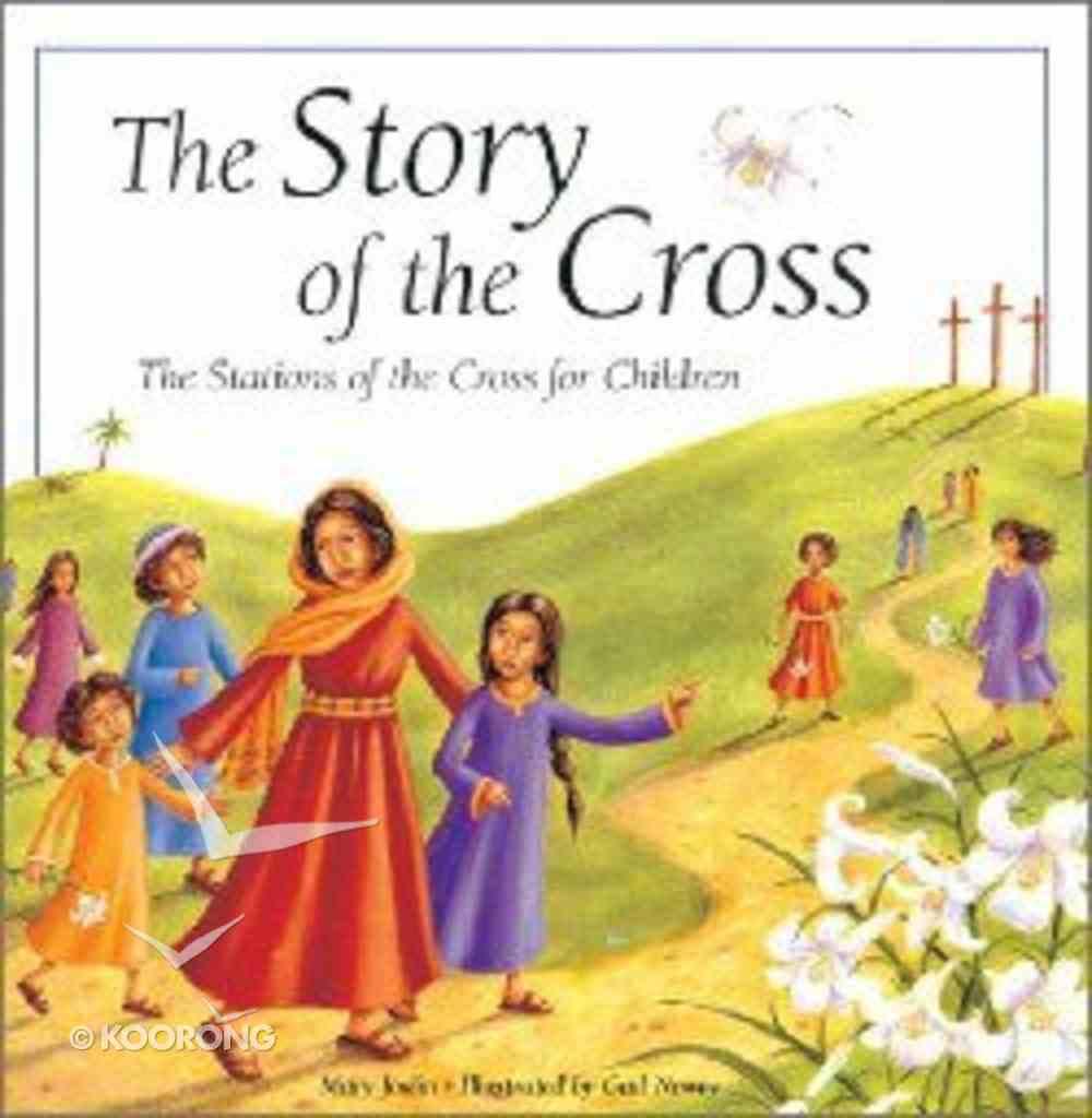 The Story of the Cross Hardback