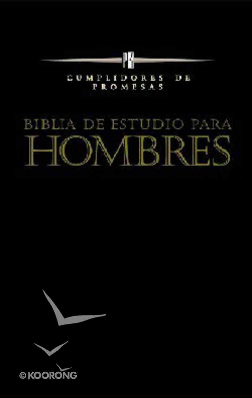 Biblia De Estudio Para Hombres: Cumplidores De Promesas Spanish Promise Keeper Paperback