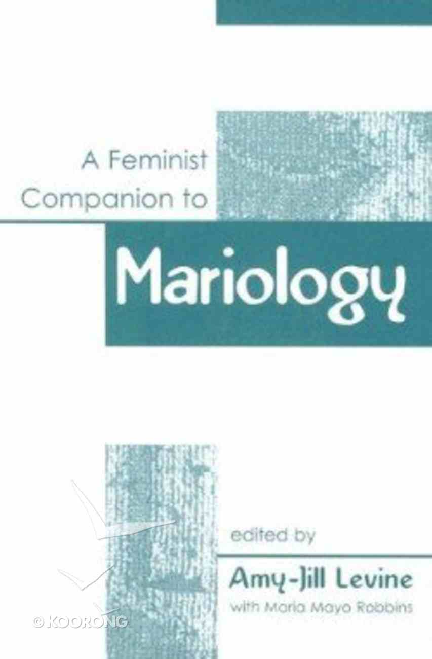A Feminist Companion to Mariology Paperback