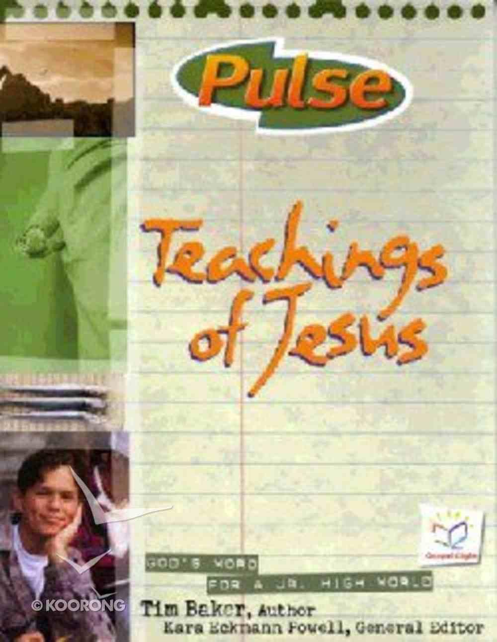Teachings of Jesus (#4 in Pulse Series) Paperback
