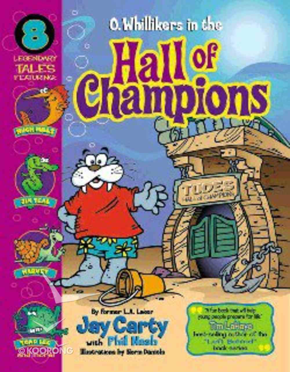 O. Whillikers in the Hall of Champiions Paperback