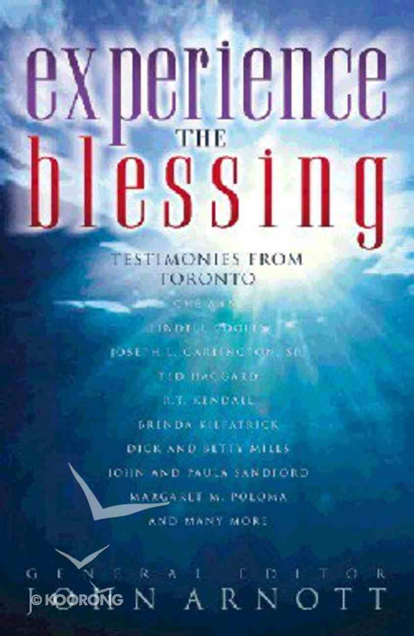 Experience the Blessing Paperback