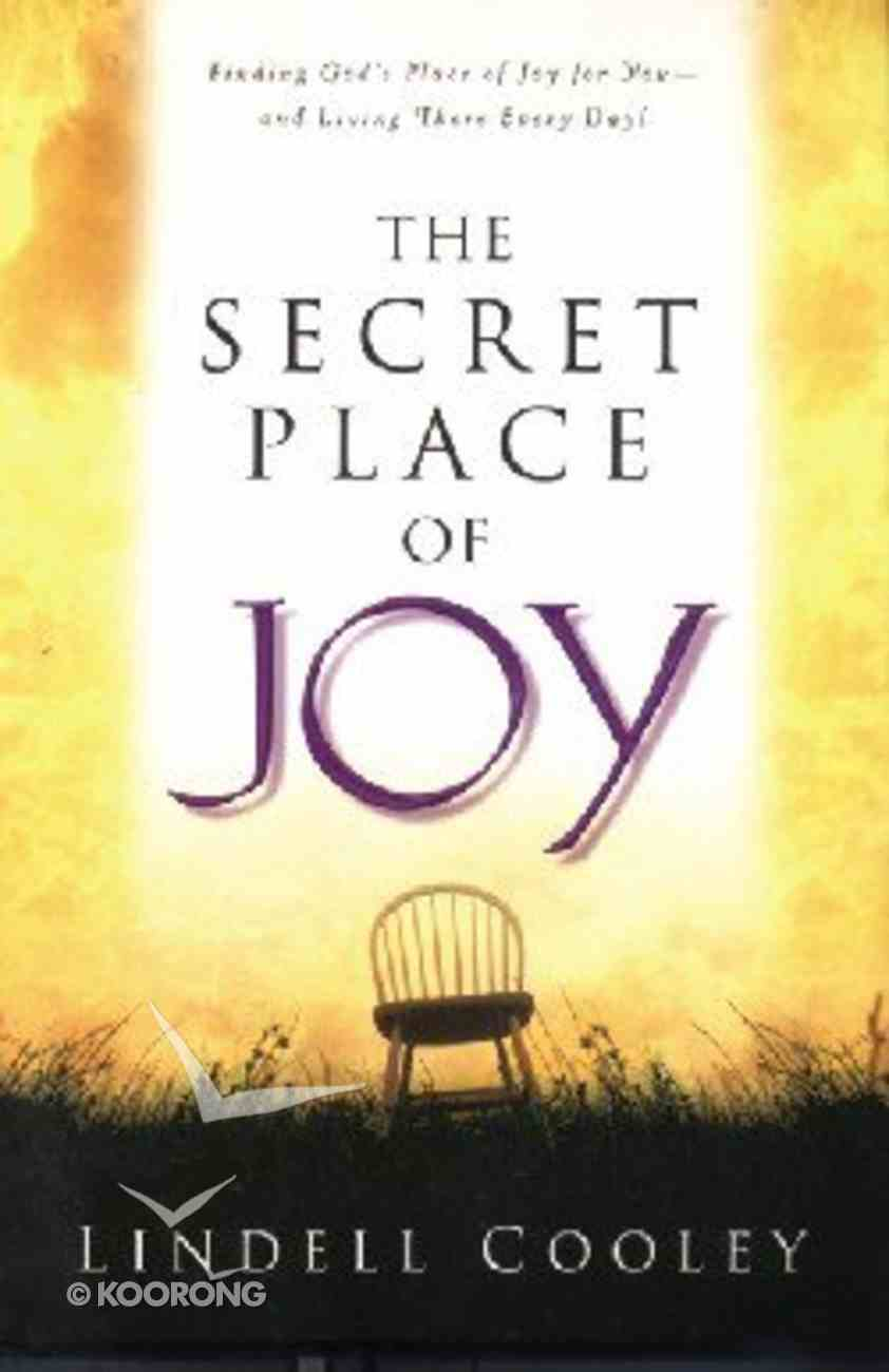 The Secret Place of Joy (The Worship Series) Paperback