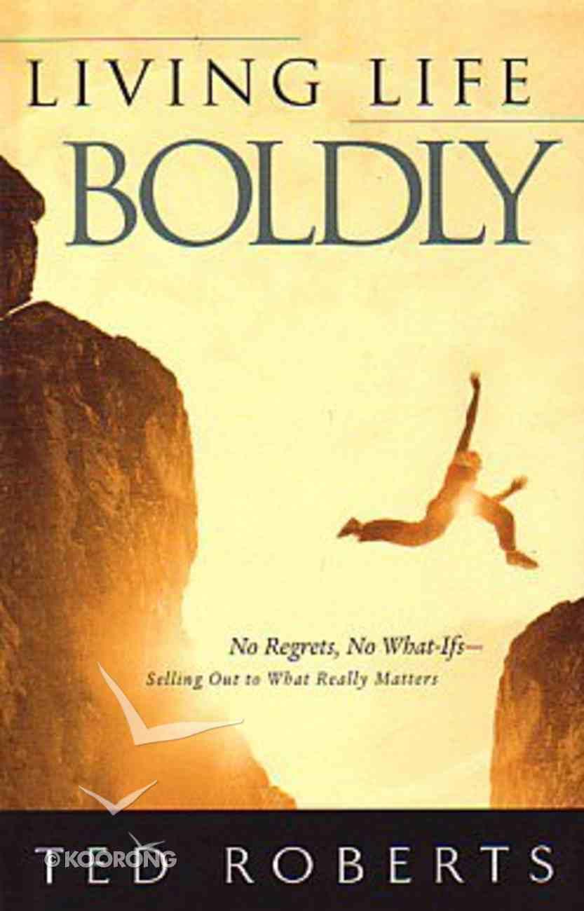 Living Life Boldly Paperback