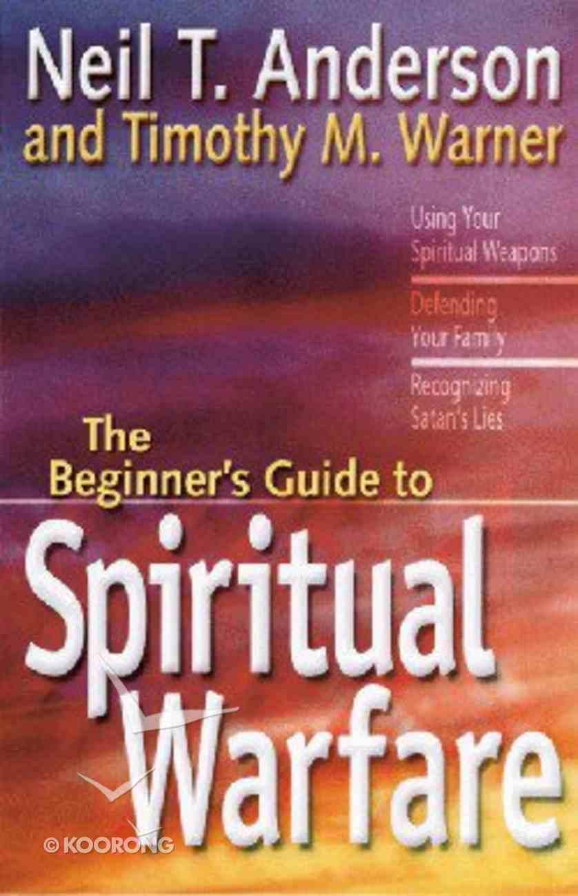 The Beginner's Guide to Spiritual Warfare Paperback