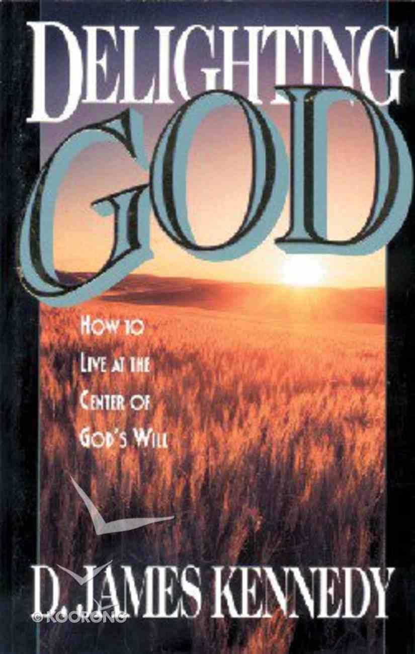 Delighting God Paperback