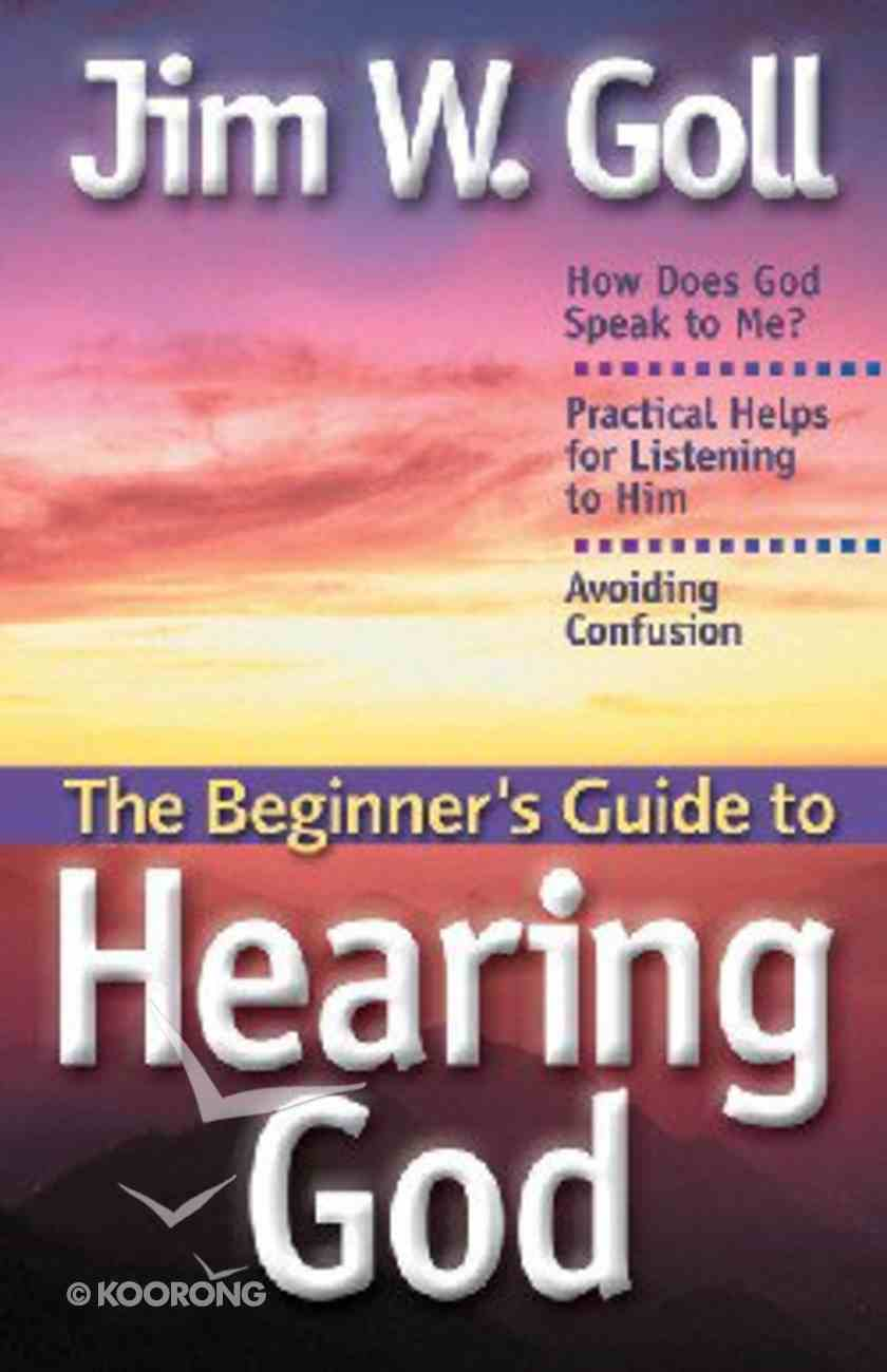 The Beginner's Guide to Hearing God Paperback