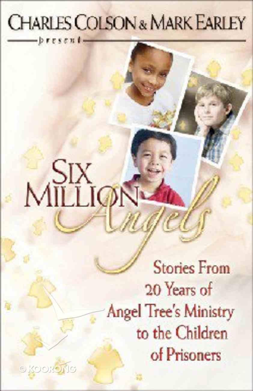 Six Million Angels Paperback