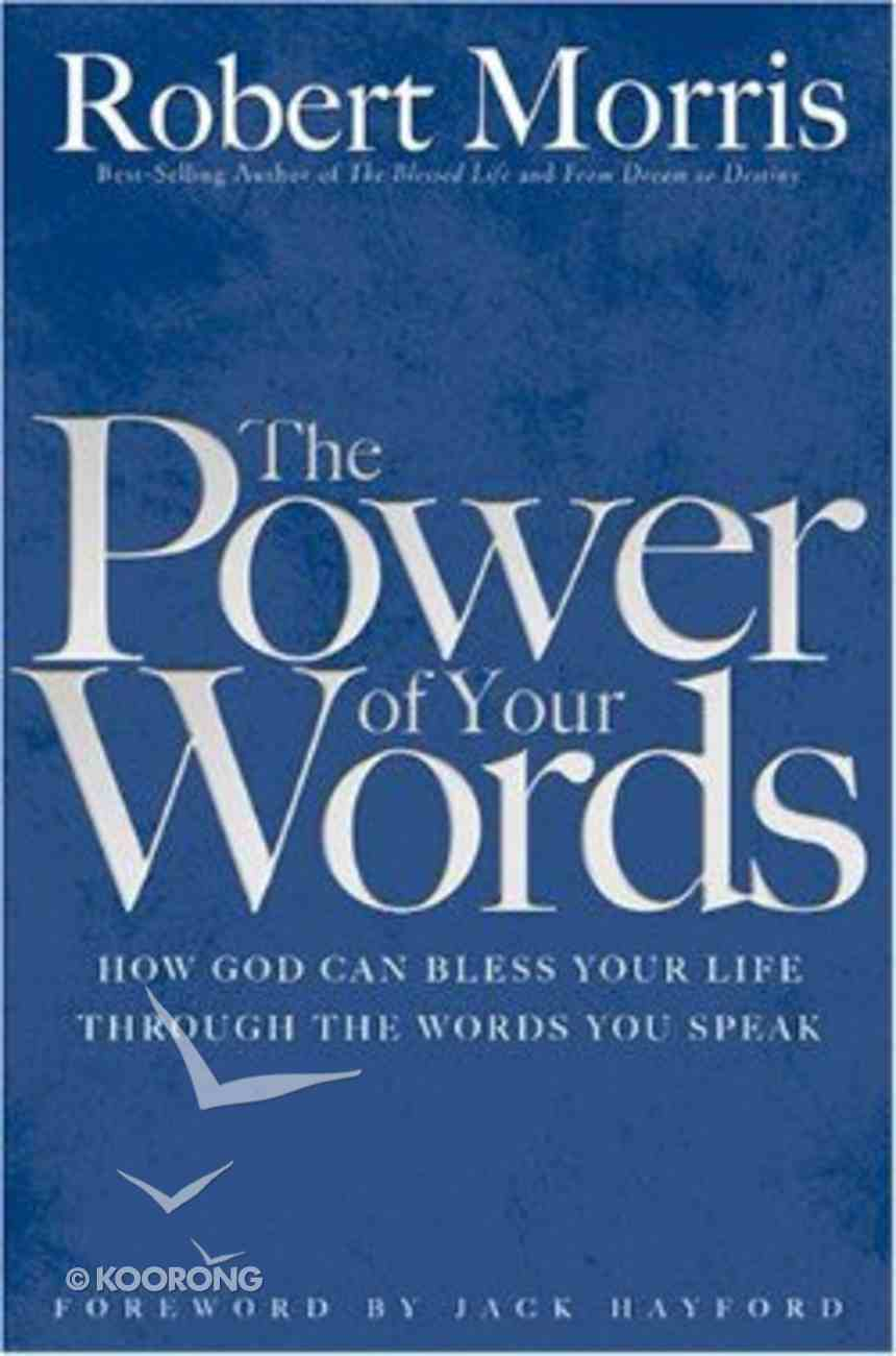 The Power of Your Words Hardback