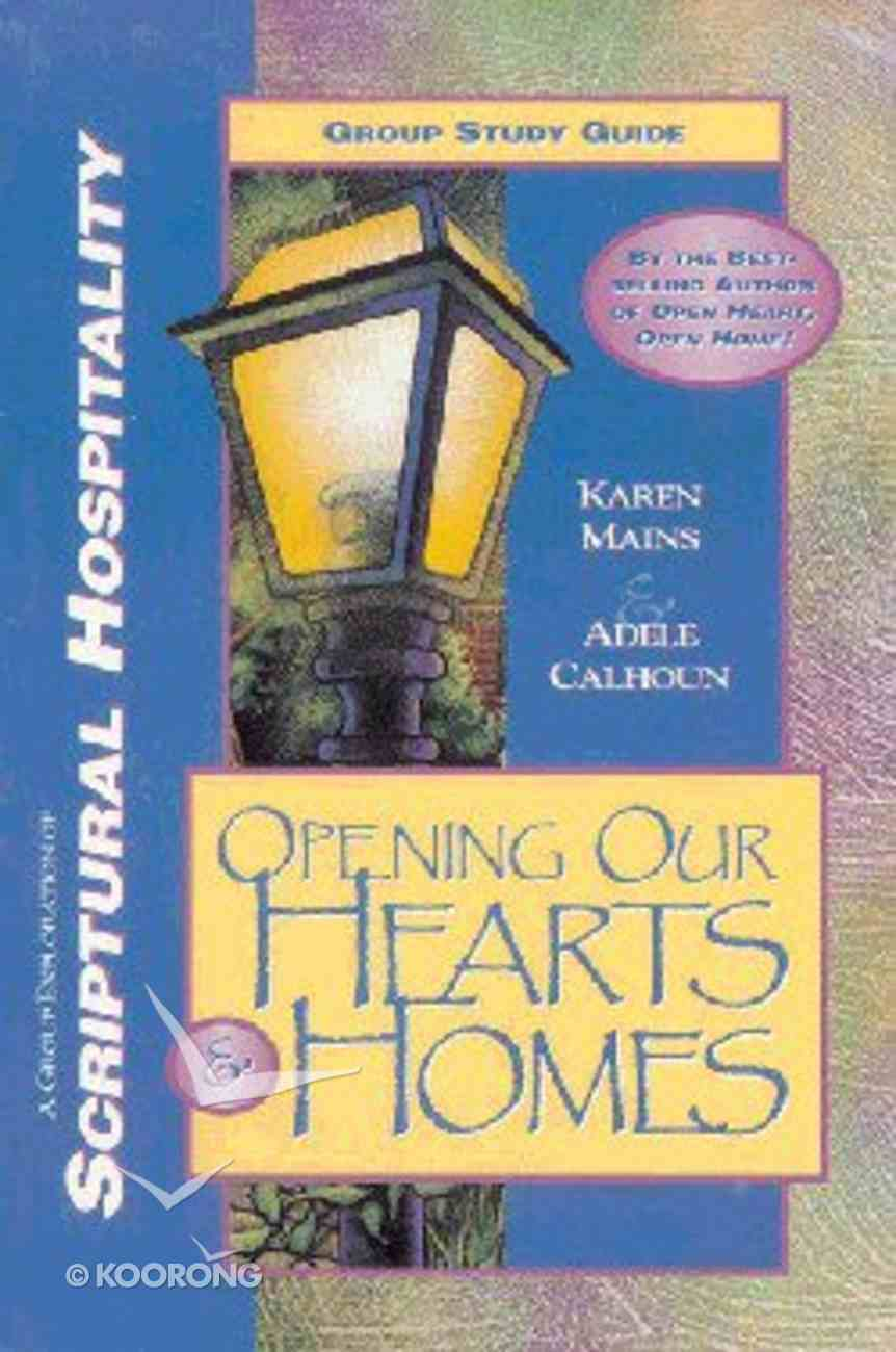 Opening Our Hearts & Homes (Study Guide) Paperback