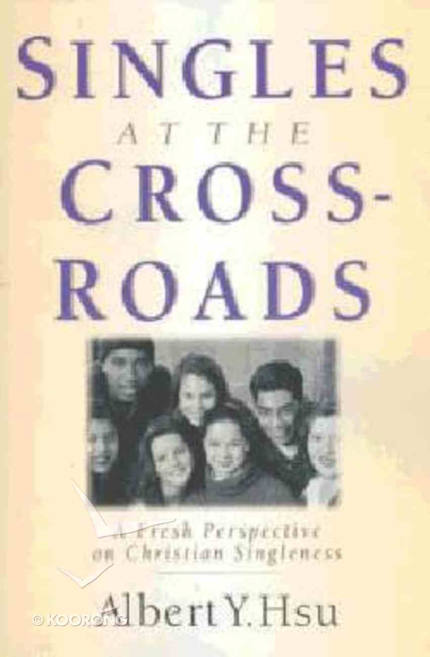 Singles At the Crossroads Paperback