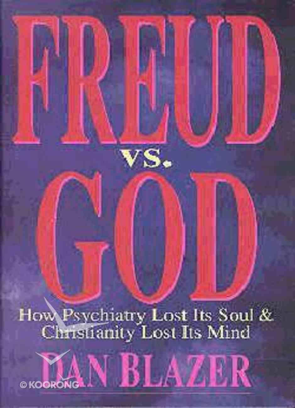 Freud Vs God Hardback
