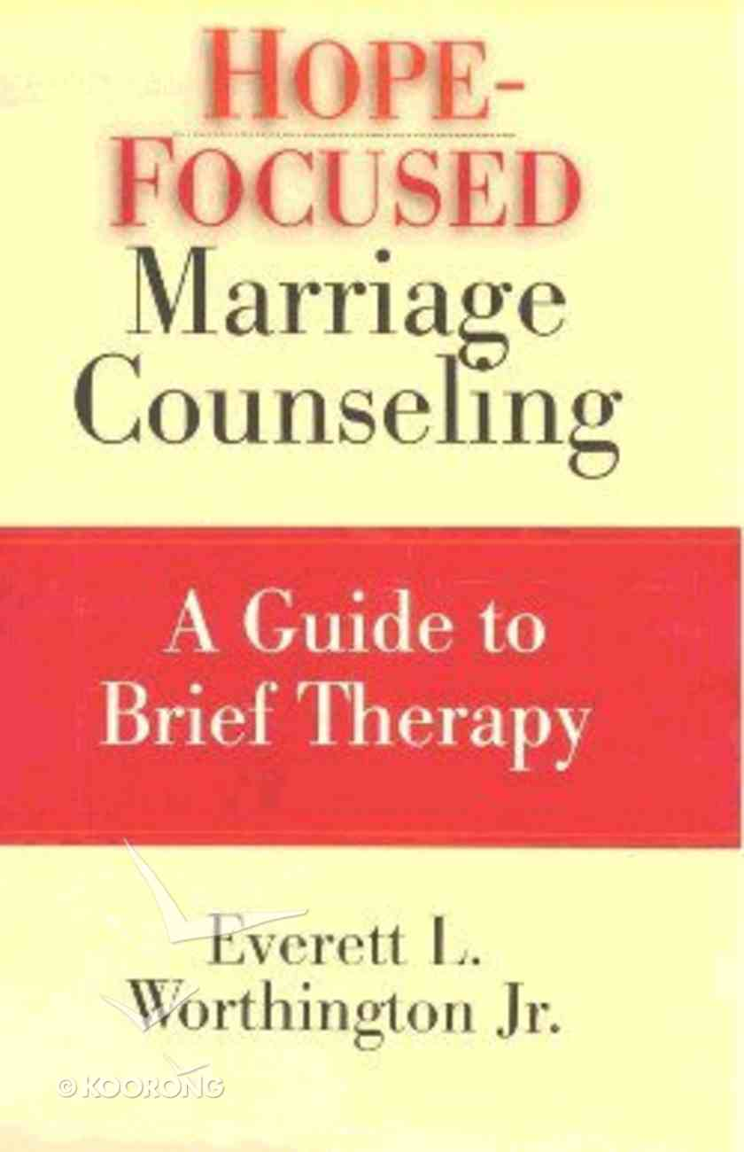Hope-Focused Marriage Counseling Hardback
