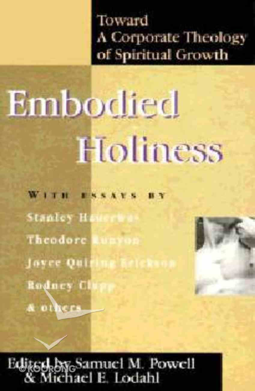 Embodied Holiness Paperback