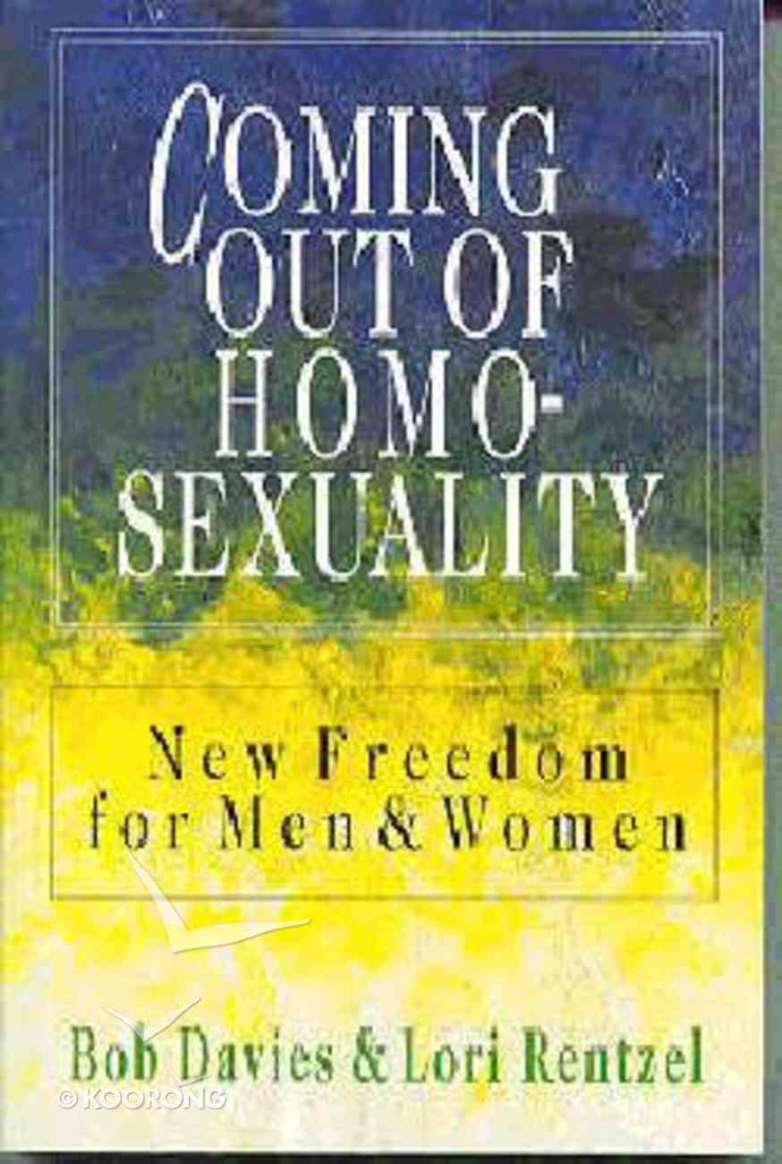 Coming Out of Homosexuality Paperback