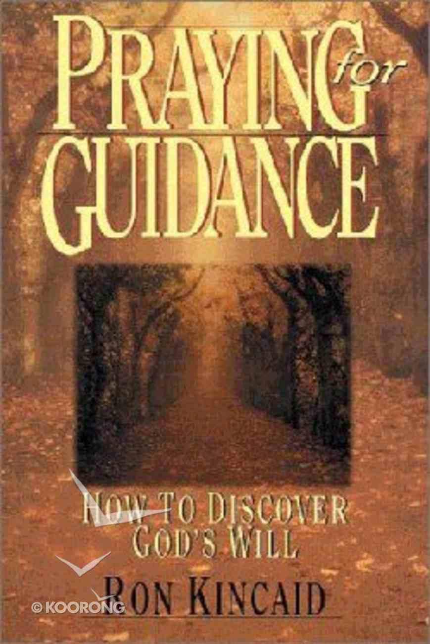 Praying For Guidance Paperback