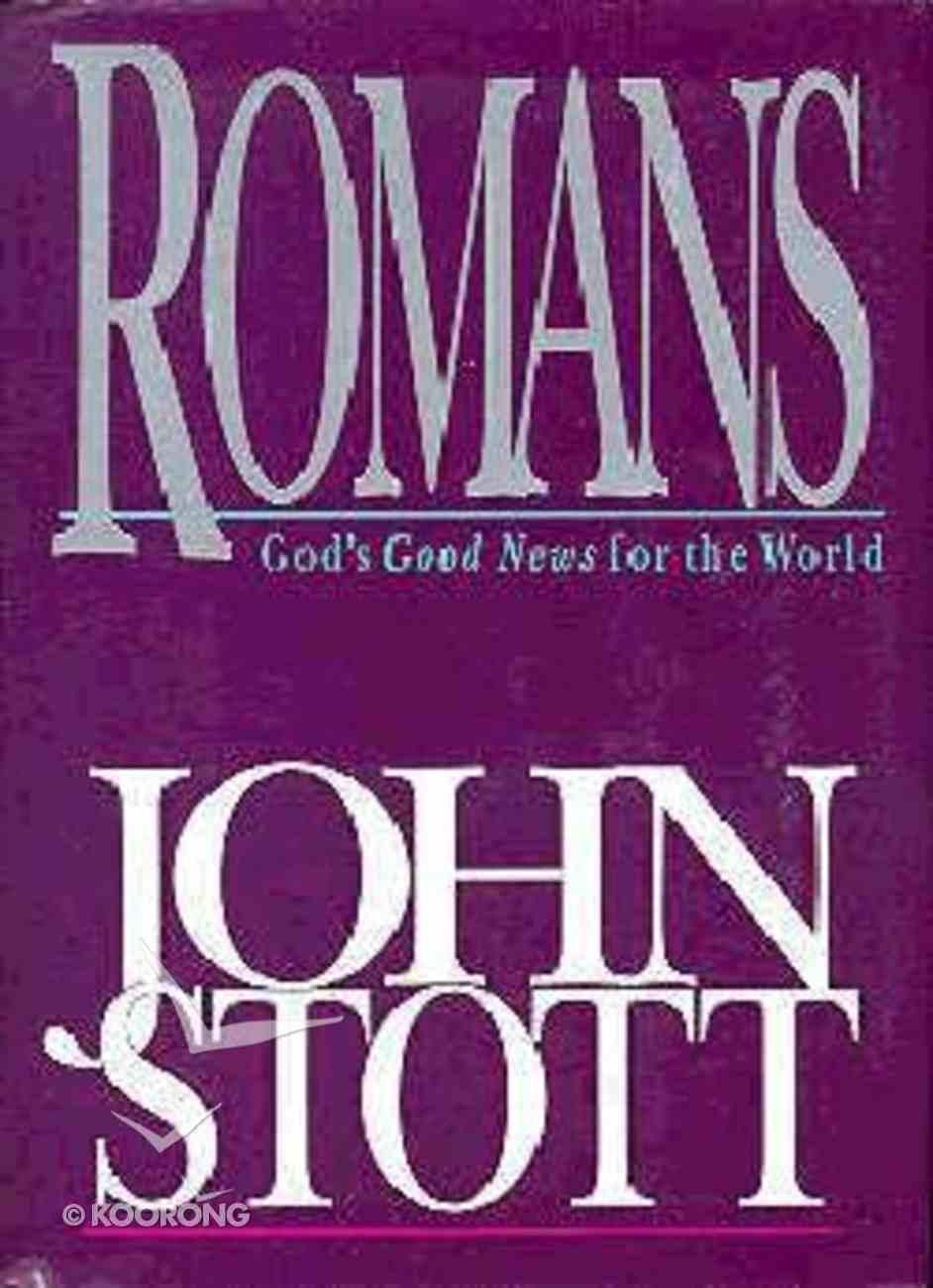 Romans - God's Good News For the World Hardback