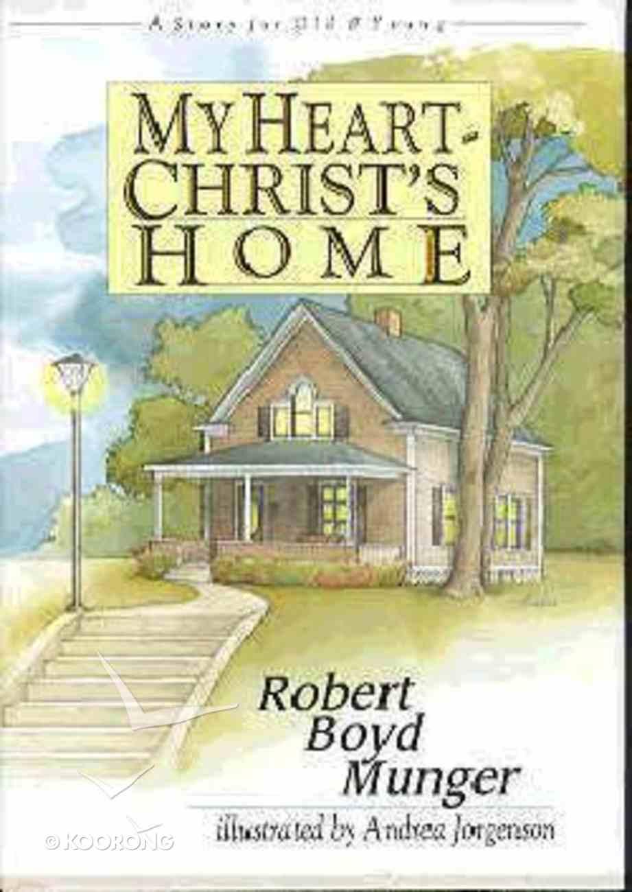 My Heart, Christ's Home Hardback