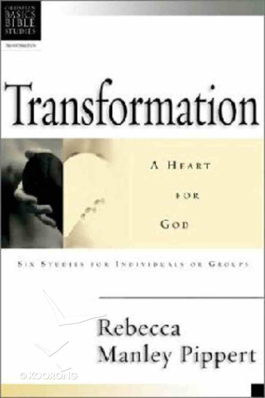 Transformation (Christian Basics Bible Study Series) Paperback