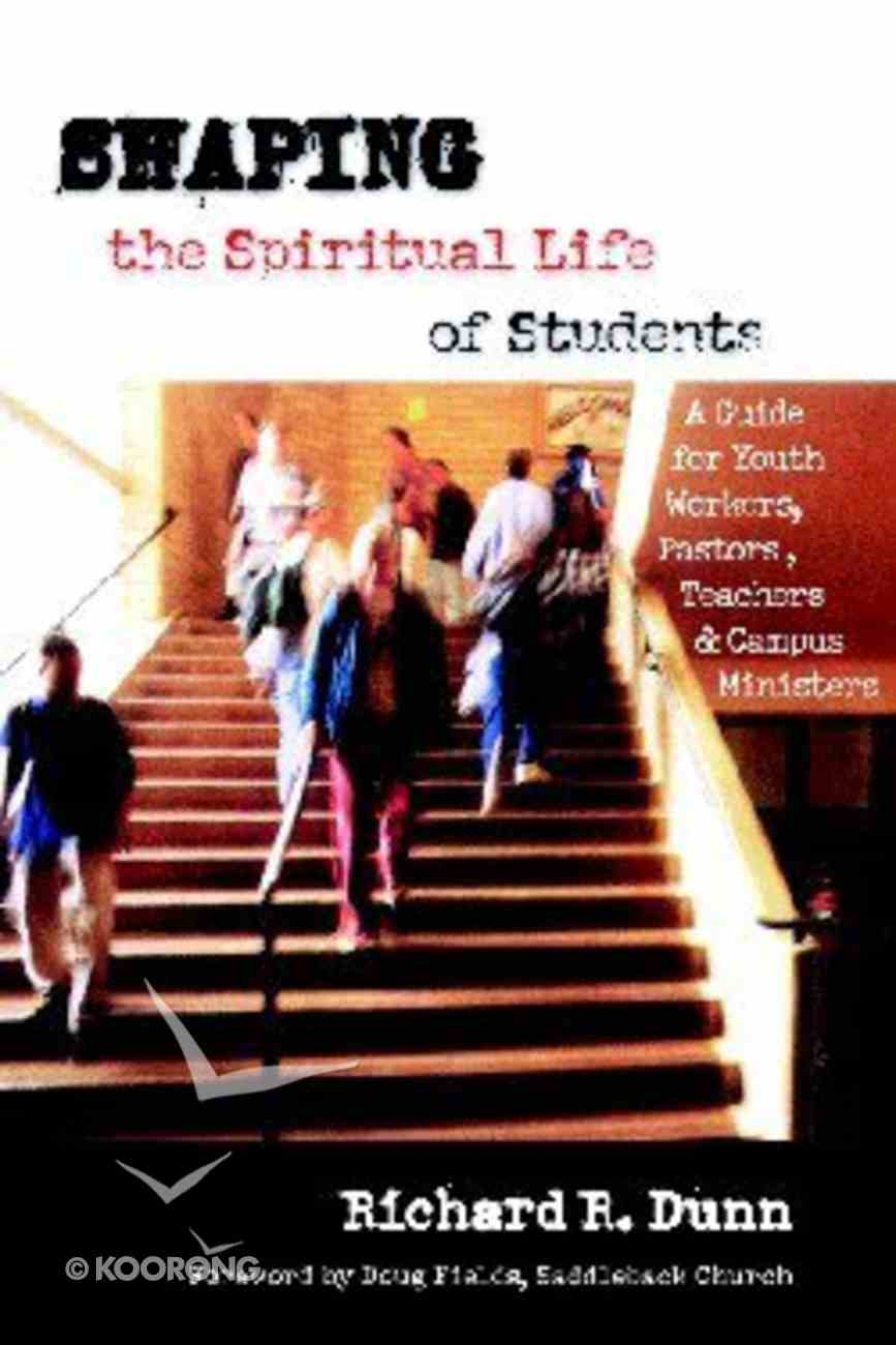 Shaping the Spiritual Life of Students Paperback
