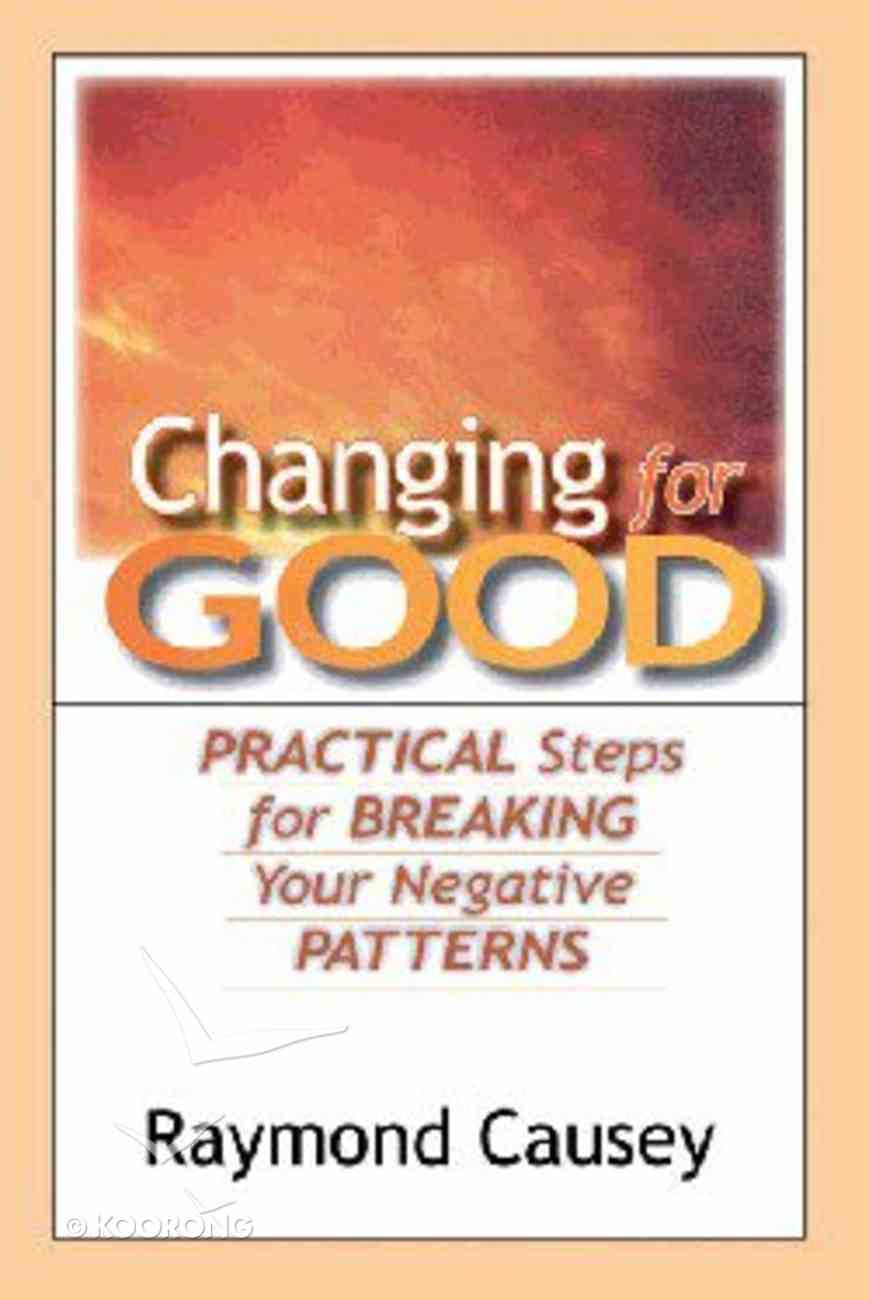 Changing For Good Paperback