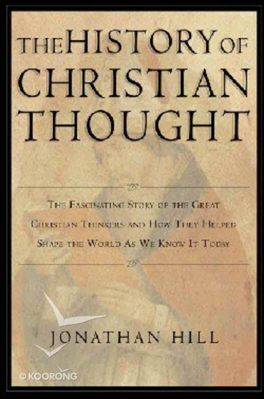 The History of Christian Thought Hardback