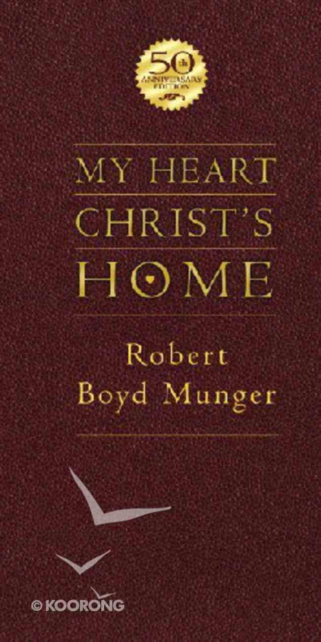My Heart, Christ's Home (50th Anniversary Edition) Imitation Leather