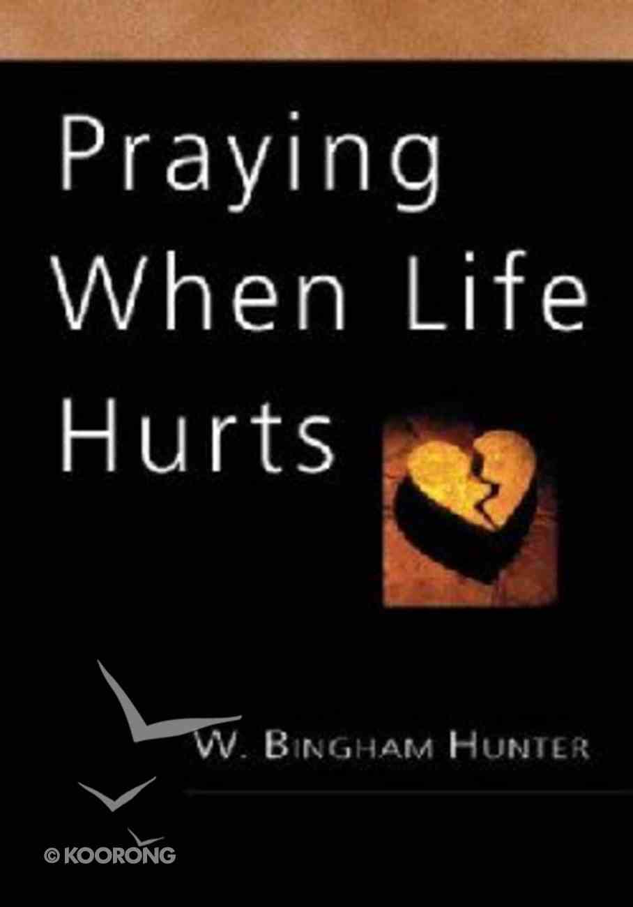 Praying When Life Hurts (5 Pack) Pack
