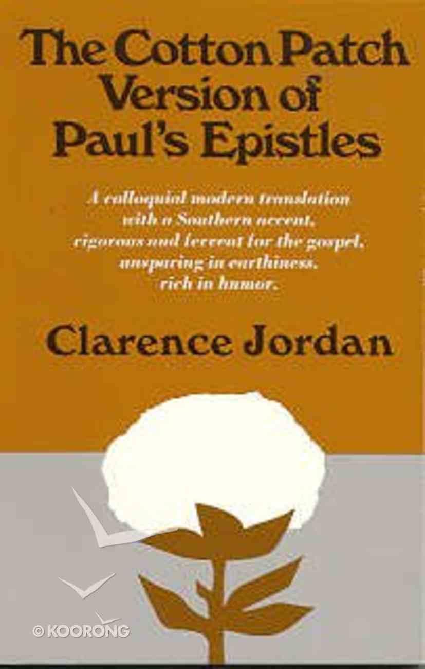 The Cotton Patch Version of Paul's Epistles Paperback