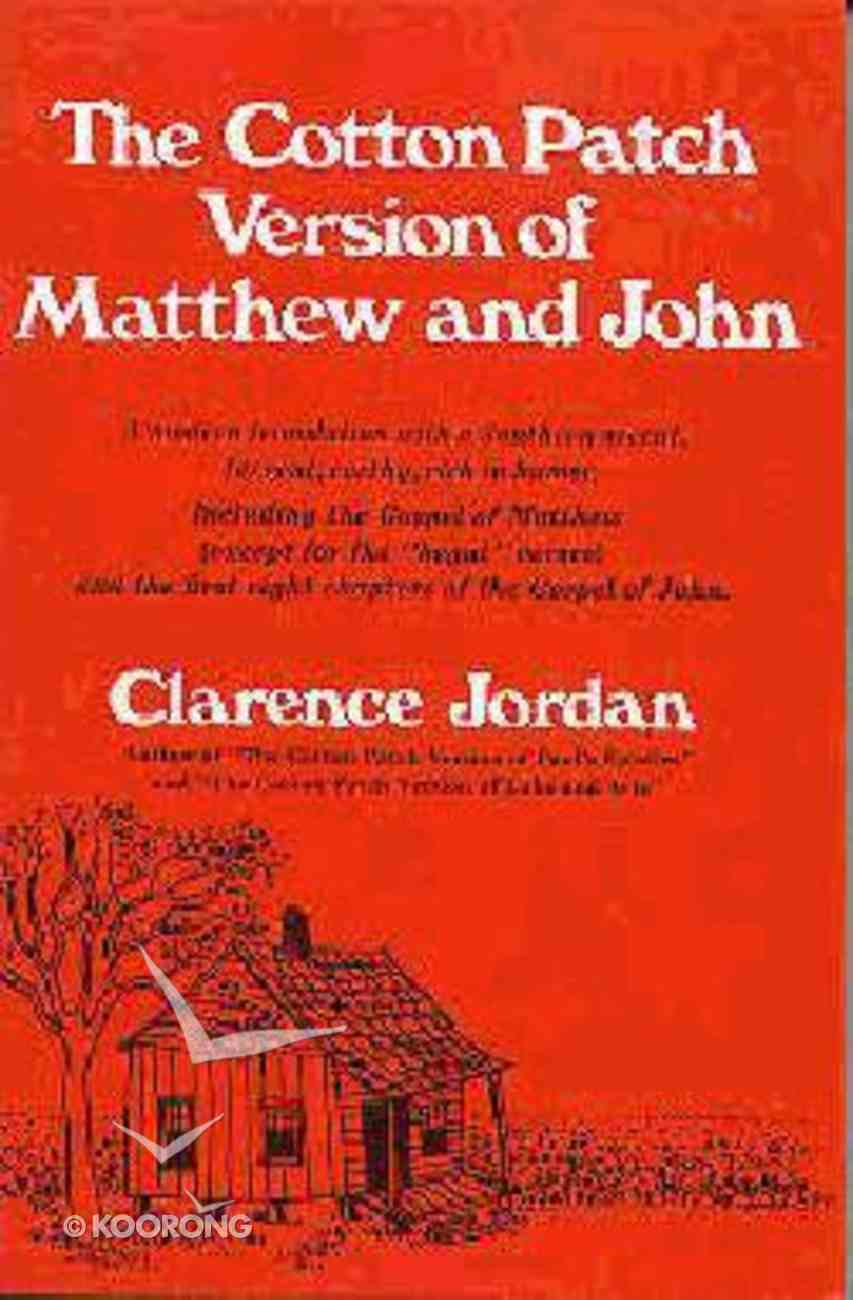 The Cotton Patch Version of Matthew and John Paperback