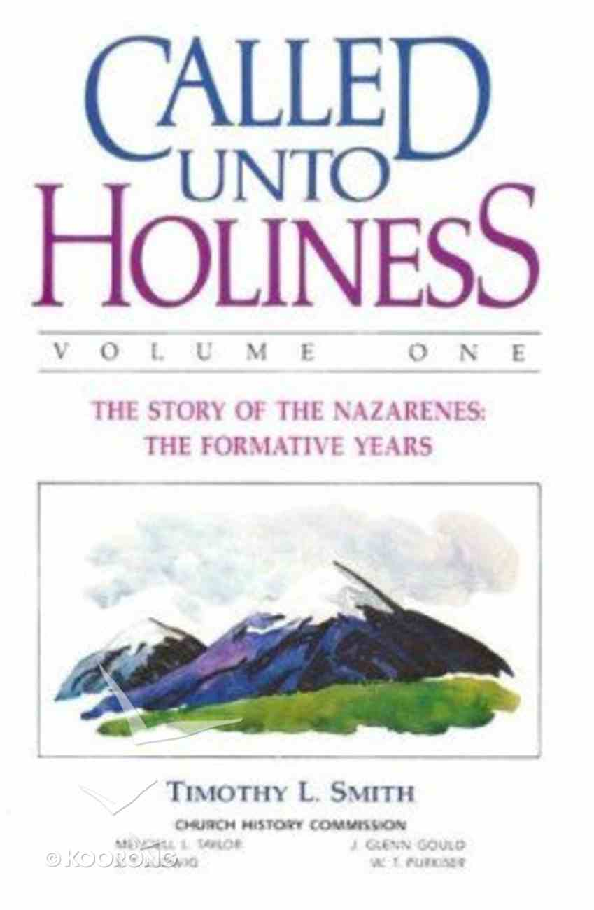 Called Unto Holiness (Volume 1) Hardback