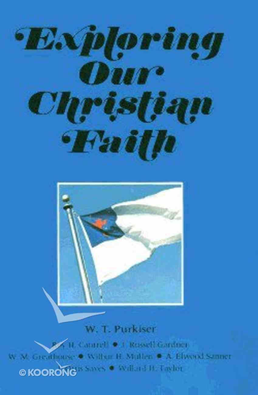 Exploring Our Christian Faith Hardback