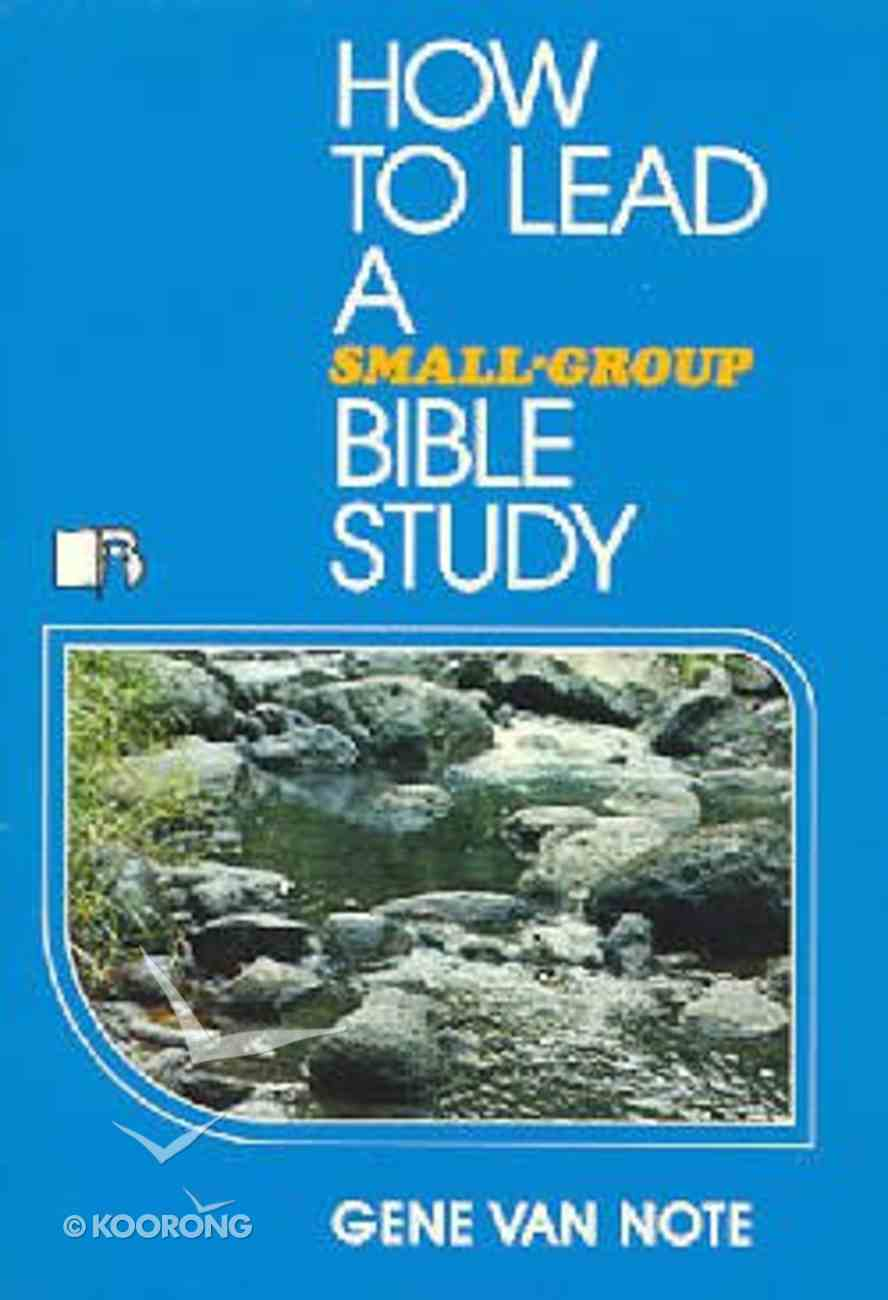 How to Lead a Small Group Bible Study Paperback