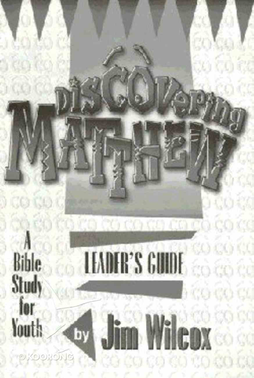 Matthew (Leader's Guide) (Discovering Series) Paperback