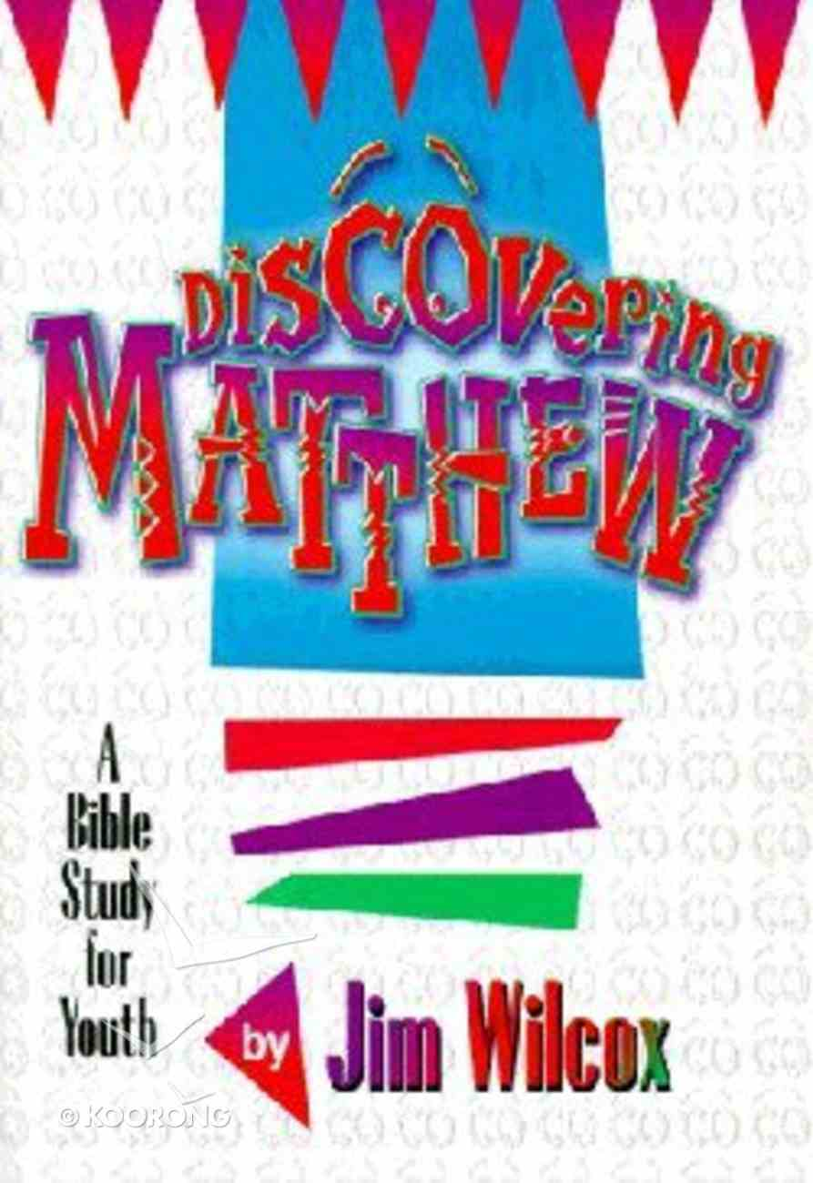 Matthew (Discovering Series) Paperback