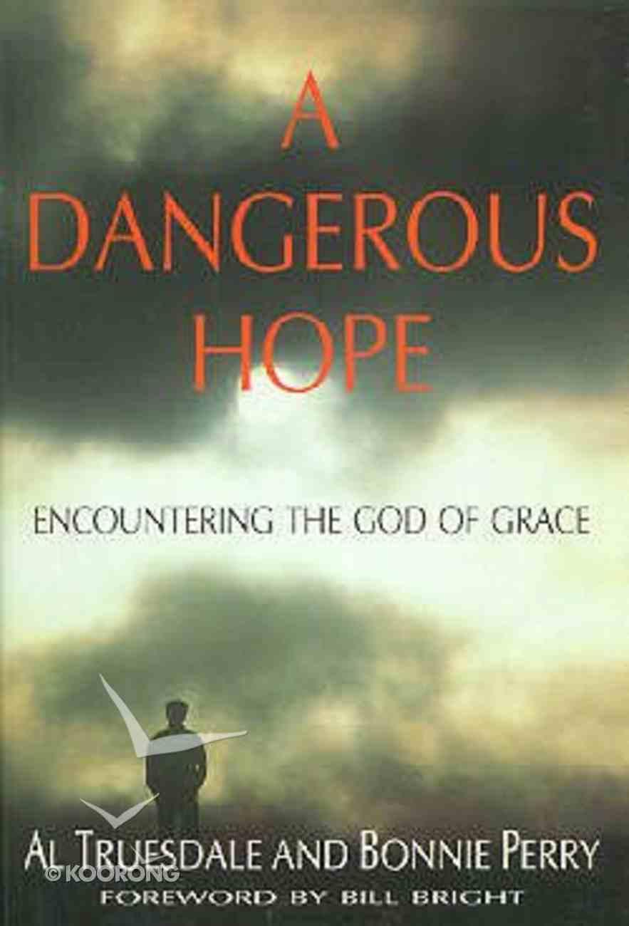 A Dangerous Hope Hardback