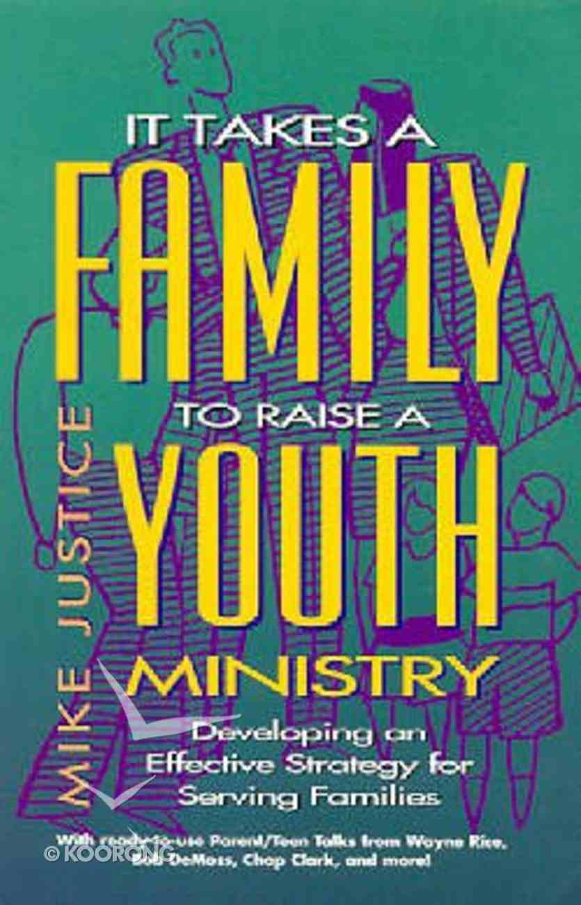 It Takes a Family to Raise a Youth Ministry Paperback