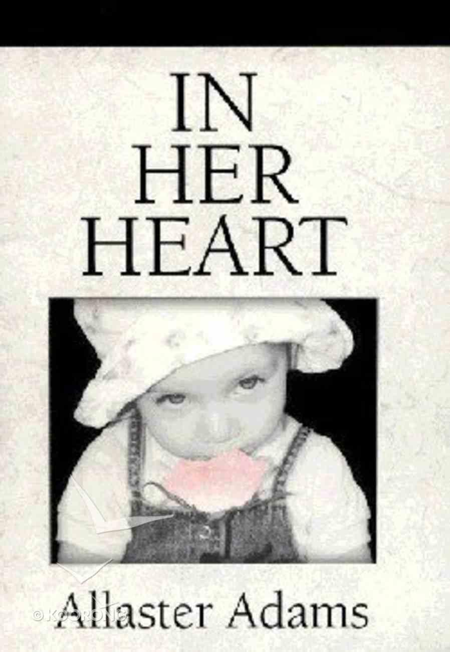 In Her Heart Paperback