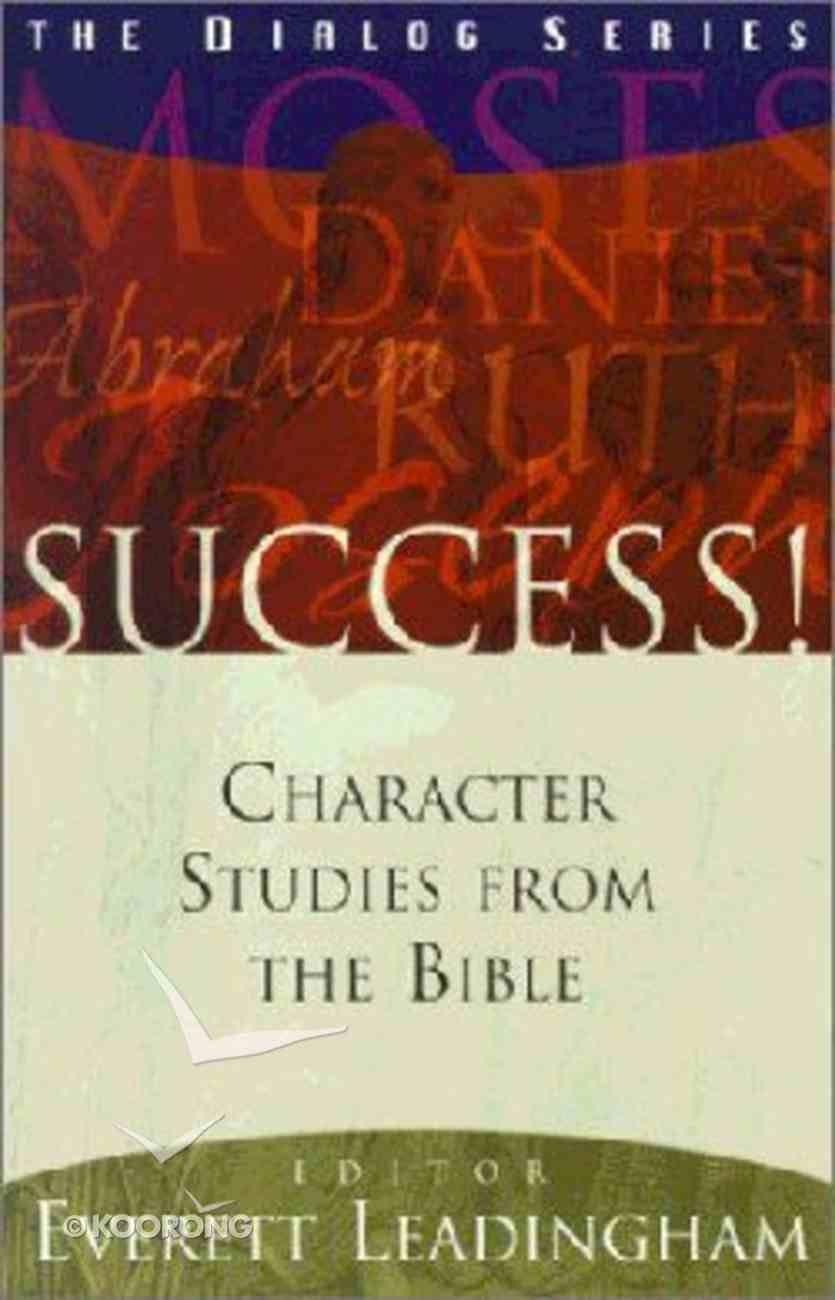Success! (Leaders Guide) (Dialog Study Series) Paperback