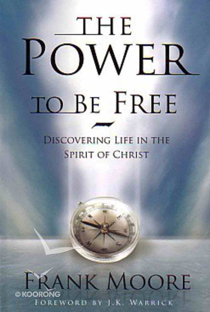 The Power to Be Free Paperback